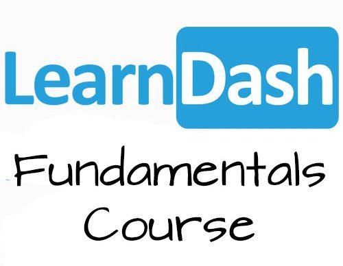 LearnDash Fundamentals